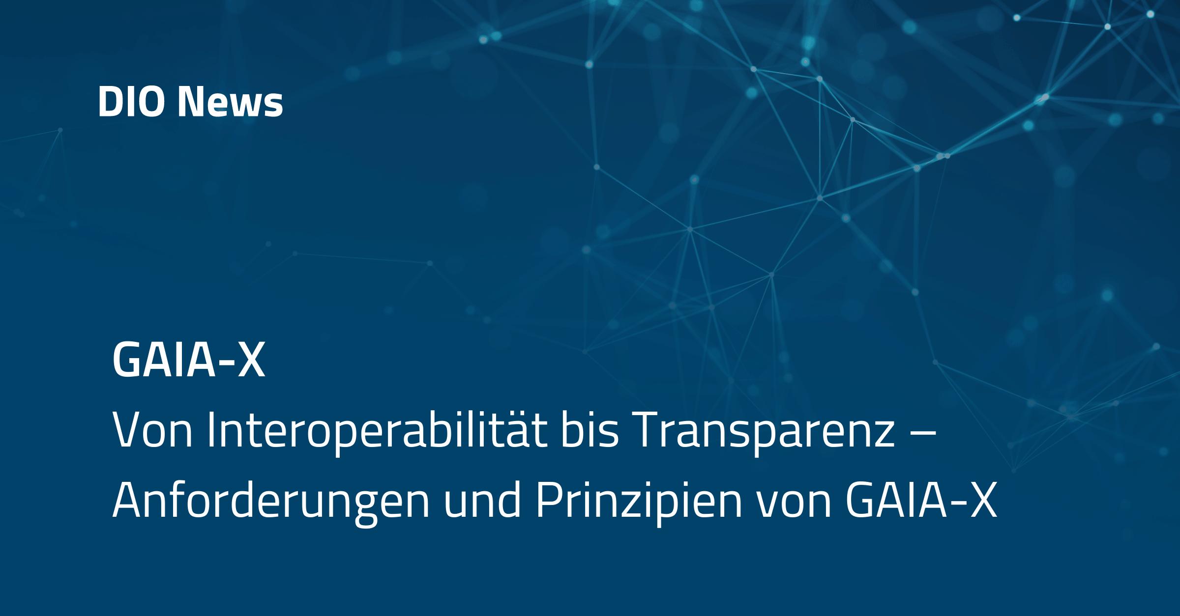 Beitragsbild GAIA-X Anforderungen und Prinzipien