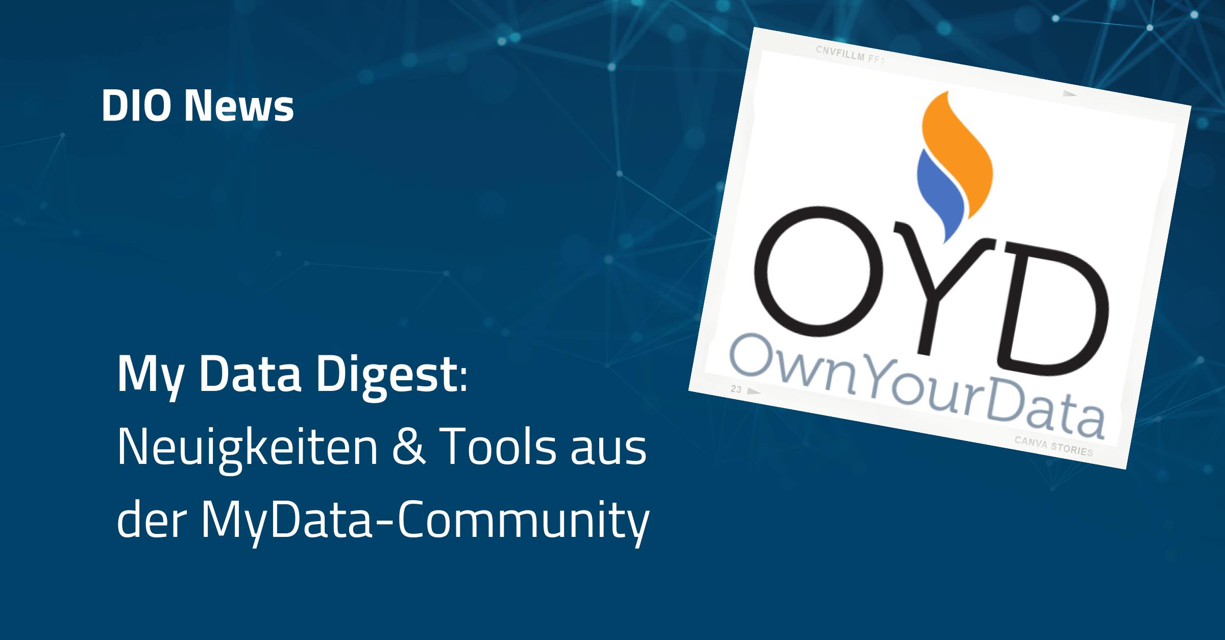 News & Tools aus der MyData-Community