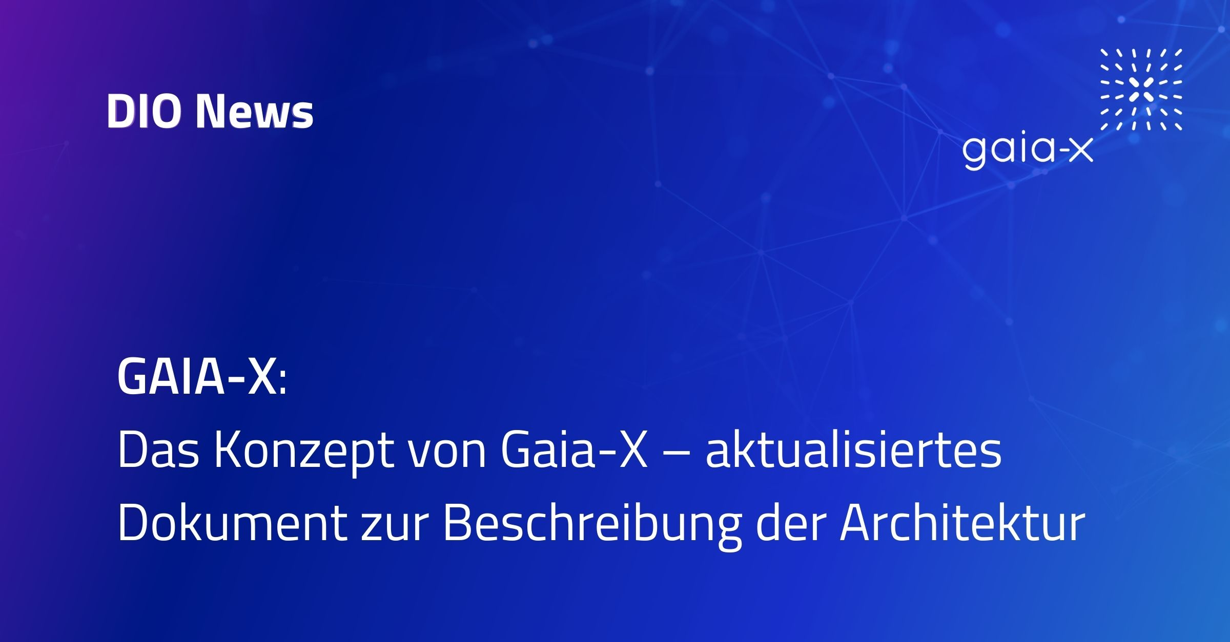 Beitragsbild GAIA-X Architecture Document