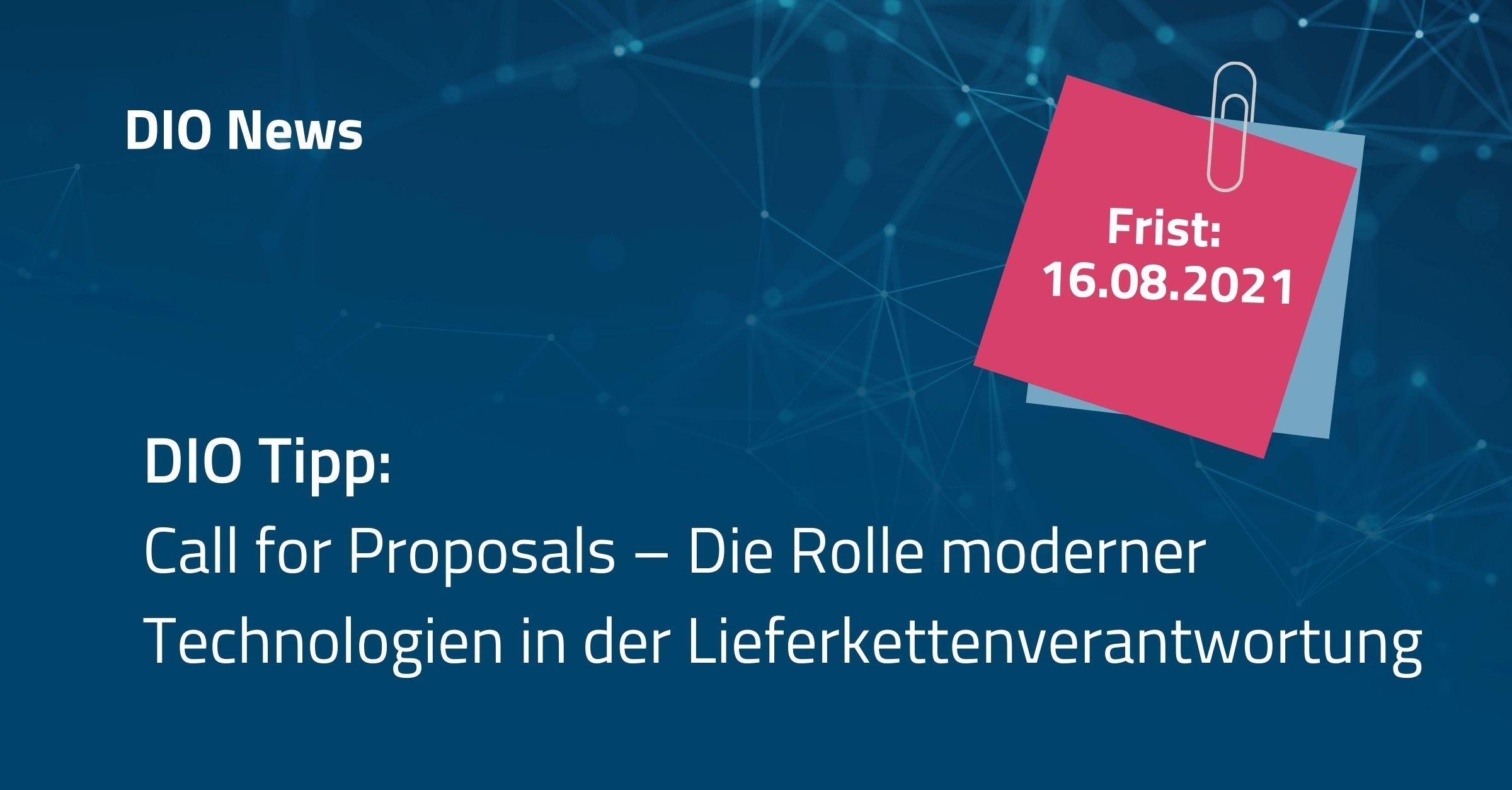 Beitragsbild: Call for Proposals - Die Rolle moderner Technologien, insbesondere Blockchain, in der Lieferkettenverantwortung