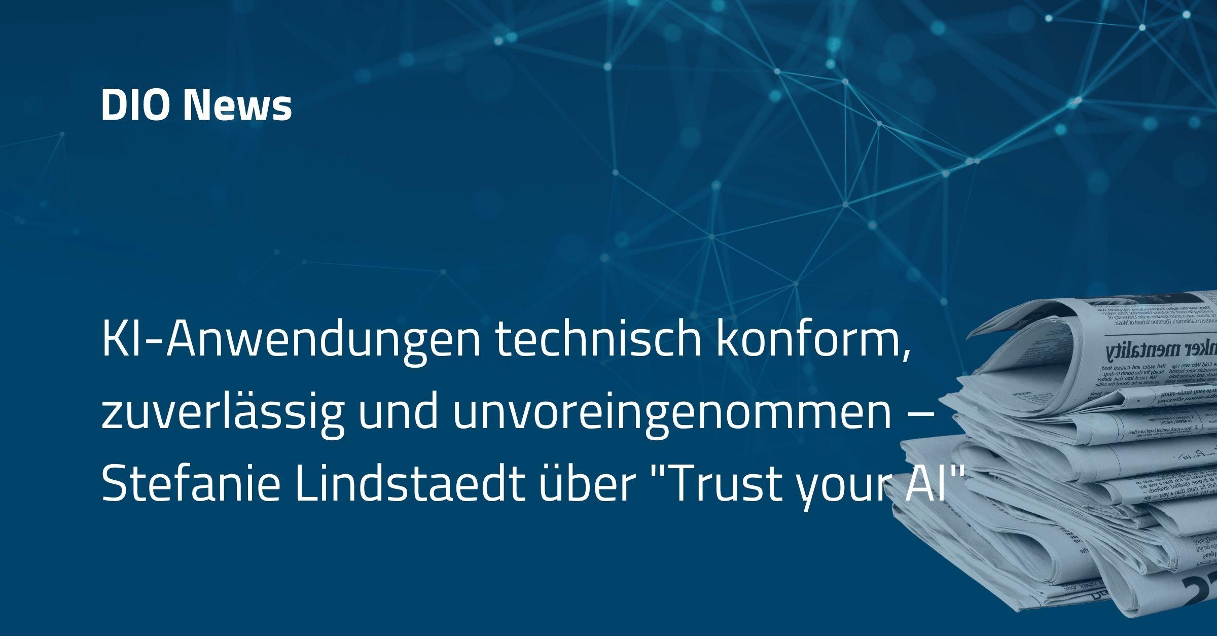 """KI-Anwendungen technisch konform, zuverlässig und unvoreingenommen – Stefanie Lindstaedt über """"Trust your AI"""""""