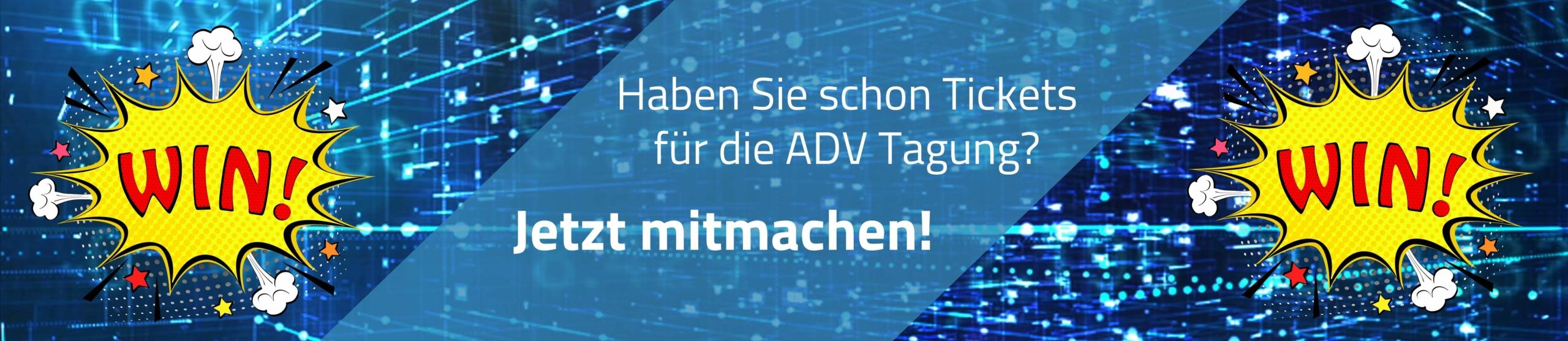 ADV-Tagung Gewinnspiel Jetzt Mitmachen
