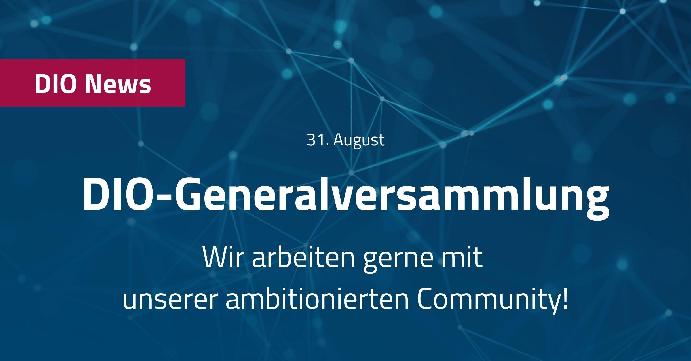 DIO-Generalversammlung