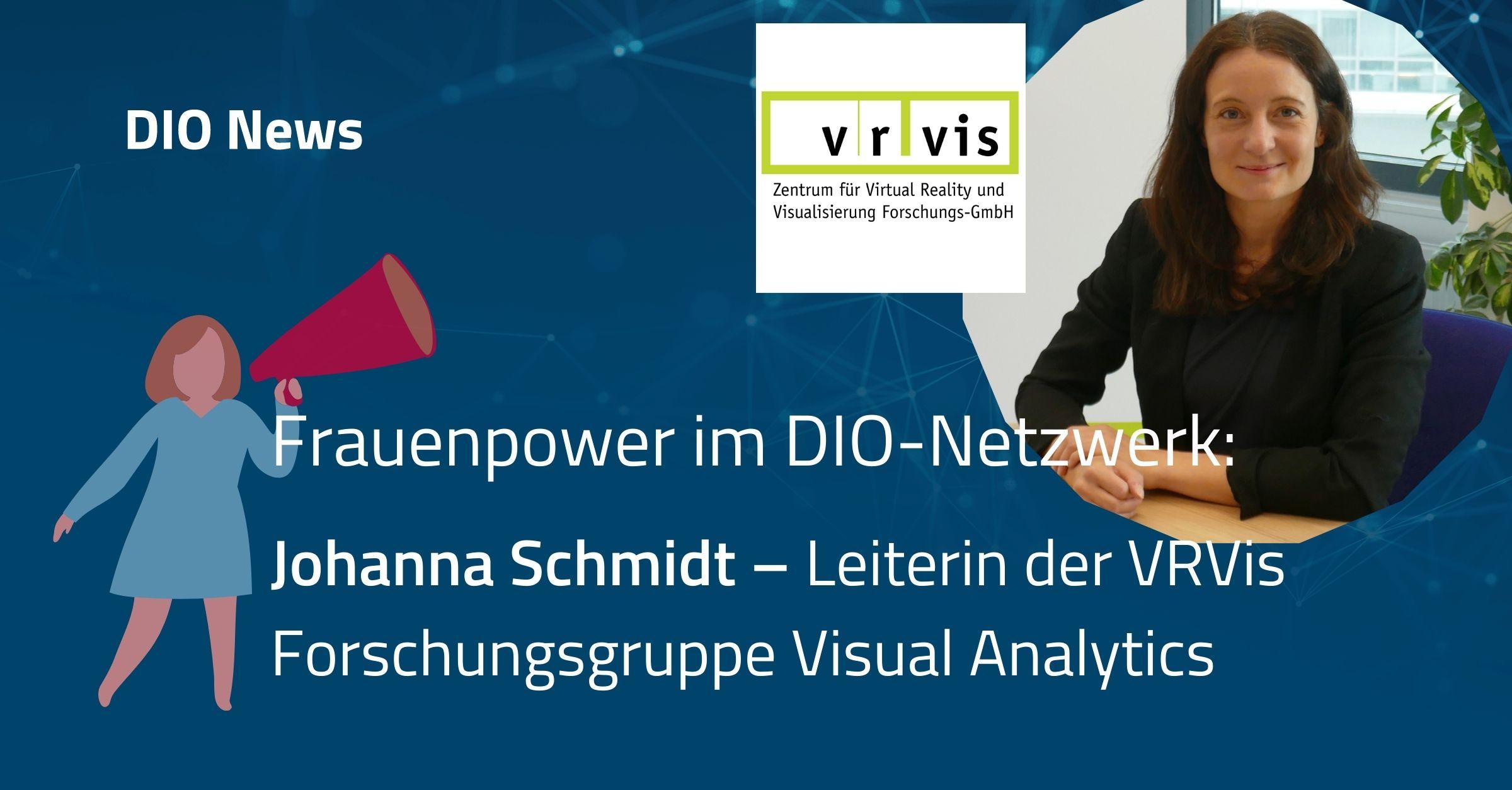 Frauenpower im DIO-Netzwerk: Johannah Schmidt – Leiterin der VRVis Forschungsgruppe Visual Analytics