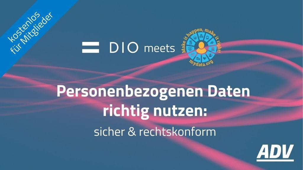 DIO meets MyData Global: Personenbezogenen Daten richtig nutzen, sicher und rechtskonform