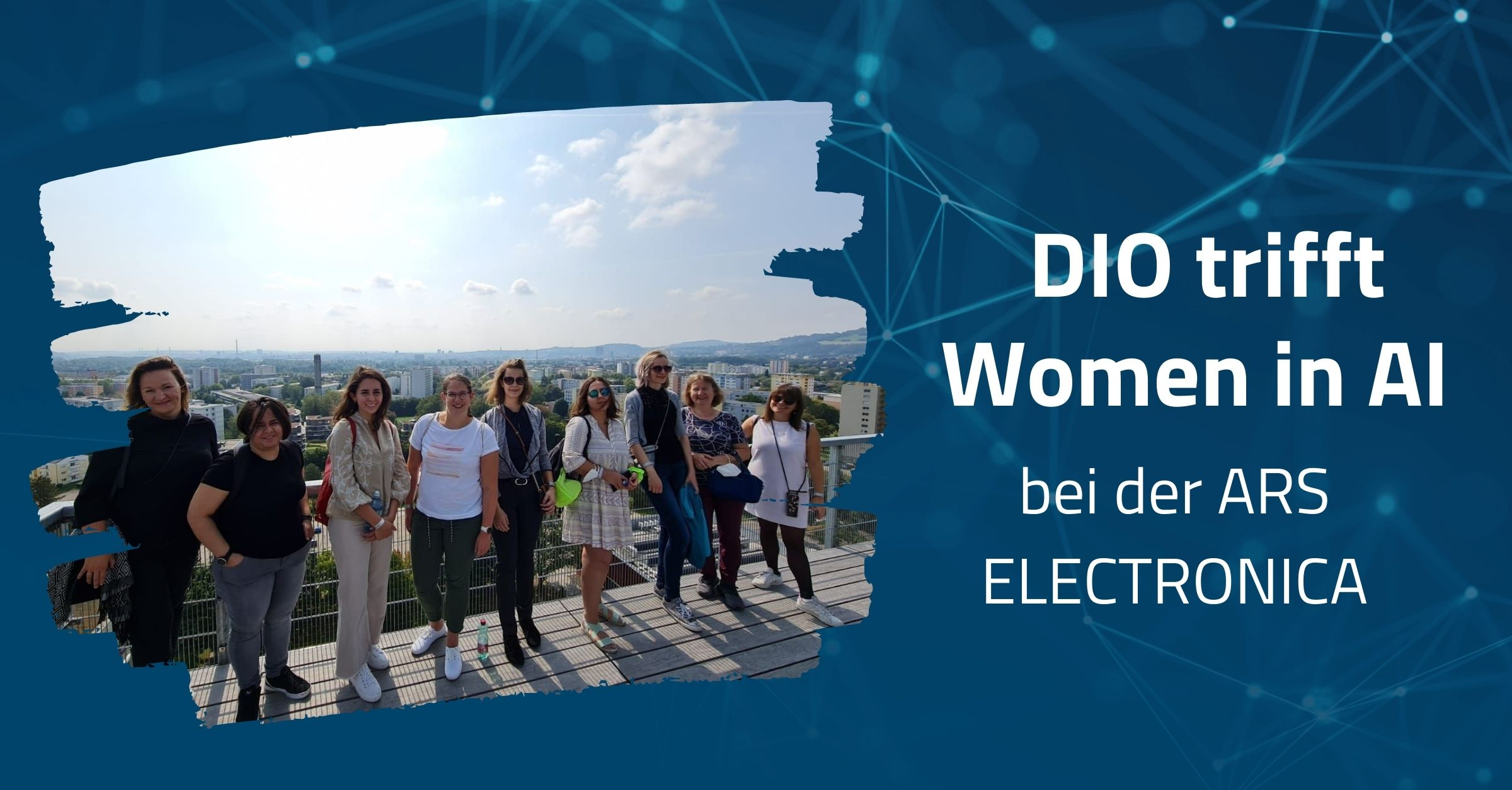 DIO trifft Women in AI bei der Ars Electronica