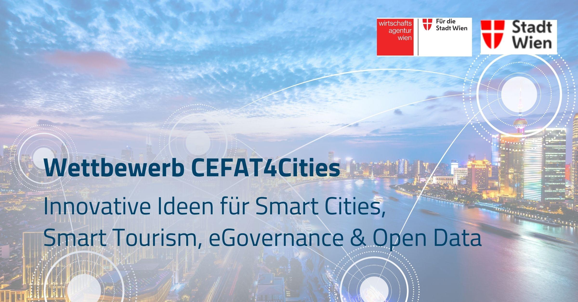 Wettbewerb CEFAT4Cities: Innovative Ideen für Smart Cities, Smart Tourism, eGovernance & Open Data